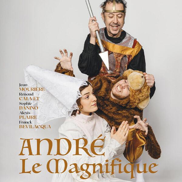ANDRE LE MAGNIFIQUE